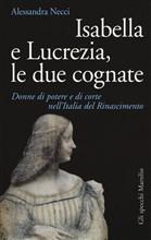 Copertina dell'audiolibro Isabella e Lucrezia, le due cognate di NECCI, Alessandra