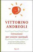 Copertina dell'audiolibro Istruzioni per essere normali di ANDREOLI, Vittorino