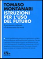 Copertina dell'audiolibro Istruzioni per l'uso di MONTANARI, Tomaso