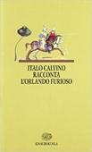 Copertina dell'audiolibro Italo Calvino racconta l'Orlando furioso di MINOIA, Carlo