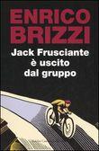 Copertina dell'audiolibro Jack Frusciante è uscito dal gruppo di BRIZZI, Enrico