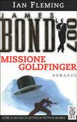Copertina dell'audiolibro James Bond 007 Missione Goldfinger di FLEMING, Ian