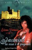 Copertina dell'audiolibro Jasmine. La rosa e il pugnale di VALMONT, Etienne