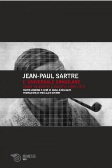 Copertina dell'audiolibro Jean-Paul Sartre – L'universale singolare saggi filosofici e politici, 1965-1973 di KIRCHMAYR, Raoul (a cura di)