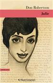 Copertina dell'audiolibro Julie di ROBERTSON, Don (traduzione di Nicola Manuppelli)