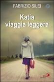 Copertina dell'audiolibro Katia viaggia leggera