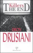 Copertina dell'audiolibro Killers the end di DRUSIANI, Eros