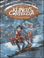 Copertina dell'audiolibro Klincus Corteccia e la lacrima di drago