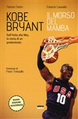 Copertina dell'audiolibro Kobe Bryant: il morso del mamba di FABBRI, Fabrizio - CAIANIELLO, Edoardo