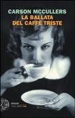 Copertina dell'audiolibro La ballata del caffè triste di McCULLERS, Carson