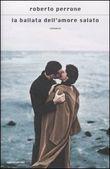 Copertina dell'audiolibro La ballata dell'amore salato