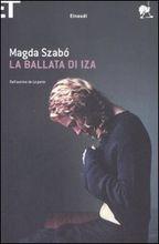 Copertina dell'audiolibro La ballata di Iza di SZABO, Magda
