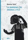 Copertina dell'audiolibro La bambina che andava a pile di TAINI, Monica