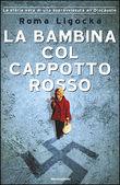 Copertina dell'audiolibro La bambina col cappotto rosso di LIGOCKA, Roma