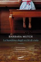 Copertina dell'audiolibro La bambina dagli occhi di cielo di MUTCH, Barbara