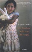 Copertina dell'audiolibro La bambina della casa dei conigli di ALCOBA, Laura