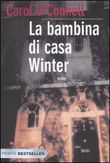 Copertina dell'audiolibro La bambina di casa Winter di O'CONNELL, Carol
