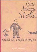 Copertina dell'audiolibro La bambina, il pugile, il canguro di STELLA, Gian Antonio