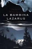 Copertina dell'audiolibro La bambina Lazarus di MAWSON,  Robert