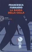 Copertina dell'audiolibro La banda della culla di FORNARIO, Francesca