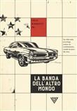Copertina dell'audiolibro La banda dell'altro mondo di BARRETT, Neil jr.