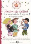 Copertina dell'audiolibro La banda delle 3 emme e i linguaggi segreti di SALA GALLINI, Mario