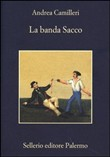 Copertina dell'audiolibro La banda Sacco di CAMILLERI, Andrea