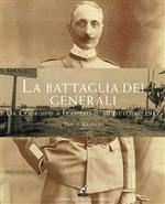 Copertina dell'audiolibro La battaglia dei Generali: da Codroipo a Flambro il 30 ottobre 1917 di GASPARI, Paolo