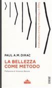 Copertina dell'audiolibro La bellezza come metodo di DIRAC, Paul A.M.