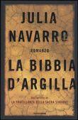 Copertina dell'audiolibro La bibbia d'argilla di NAVARRO, Julia