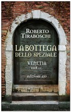 Copertina dell'audiolibro La bottega dello speziale di TIRABOSCHI, Roberto