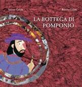 Copertina dell'audiolibro La bottega di Pomponio di GARLATTI, Antonio  -  GARLATTI, Roberta