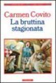 Copertina dell'audiolibro La bruttina stagionata di COVITO, Carmen