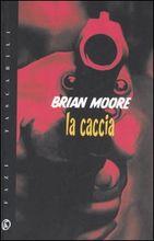 Copertina dell'audiolibro La caccia di MOORE, Brian