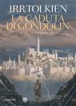 Copertina dell'audiolibro La caduta di Gondolin