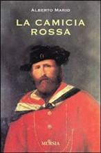 Copertina dell'audiolibro La camicia rossa di MARIO, Alberto
