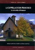 Copertina dell'audiolibro La cappella di San Francesco di GIACOMEL, Paolo
