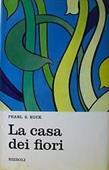 Copertina dell'audiolibro La casa dei fiori di BUCK, Pearl S.
