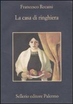 Copertina dell'audiolibro La casa di ringhiera di RECAMI, Francesco