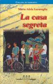Copertina dell'audiolibro La casa segreta di GARAVAGLIA, Maria Adele