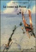 Copertina dell'audiolibro La casa sul Piave di CIPOLAT BRECCIA, Anna Maria