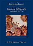 Copertina dell'audiolibro La cassa refrigerata – Commedia nera n.4