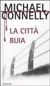 Copertina dell'audiolibro La città buia di CONNELLY, Michael