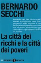 Copertina dell'audiolibro La città dei ricchi e la città dei poveri di SECCHI, Bernardo