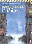 Copertina dell'audiolibro La città delle bestie di ALLENDE, Isabel