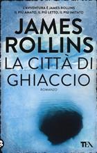 Copertina dell'audiolibro La città di ghiaccio di ROLLINS, James