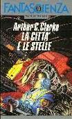 Copertina dell'audiolibro La città e le stelle di CLARKE, Arthur C. (Traduzione di Hilja Brinis)