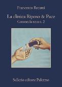 Copertina dell'audiolibro La clinica Riposo & Pace – Commedia nera n.2
