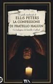 Copertina dell'audiolibro La confessione di fratello Haluin di PETERS, Ellis