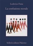Copertina dell'audiolibro La confusione morale